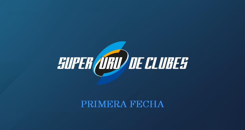 ¡Comienza el SUPER URU de Clubes!