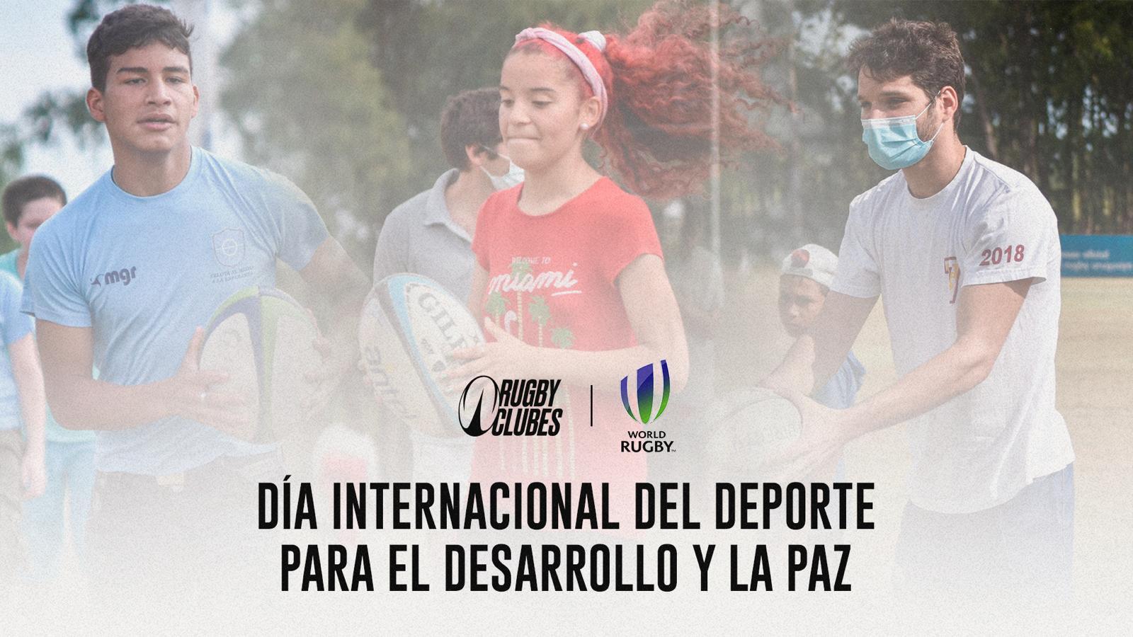 El Rugby se une a las celebraciones del Día Internacional del Deporte para el Desarrollo y la Paz